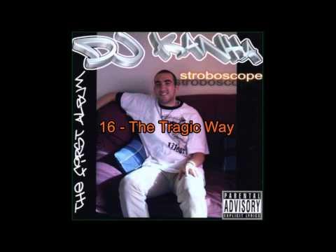16 DjKaNhA - The Tragic Way