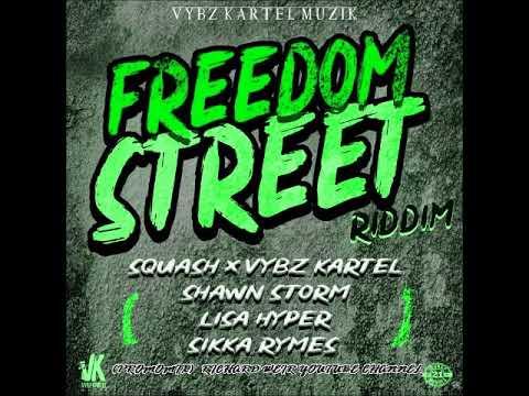 FREEDOM STREET RIDDIM (Mix-Mar 2019) VYBZ KARTEL MUZIK / INGROOVES US – 2019