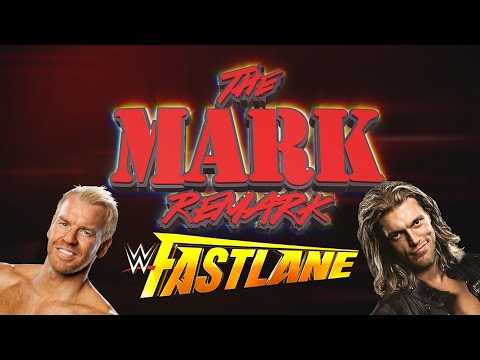 The Mark Remark - Fastlane 2016