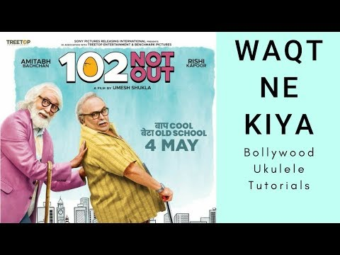 Waqt Ne Kiya | 102 Not Out | Amitabh Bachchan | Easy Ukulele Tutorial