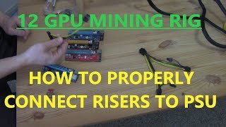 Rig building 103 - Connecting Risers to ATX PSU