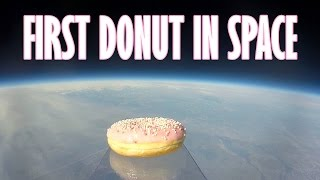 FIRST DONUT IN SPACE