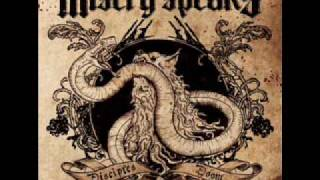 Misery Speaks - End Up In Smoke