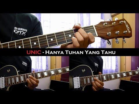 UNIC - Hanya Tuhan Yang Tahu (Instrumental/Chord/Guitar Cover)