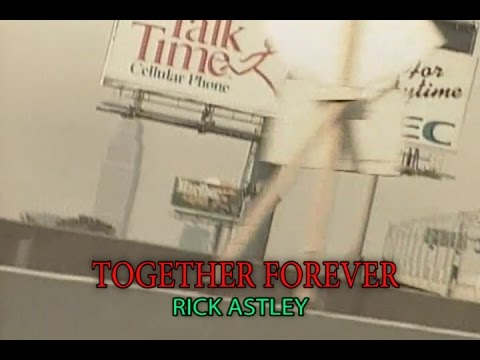TOGETHER FOREVER (カラオケ) RICK ASTLEY