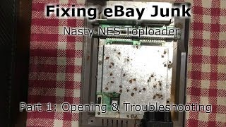 Fixing eBay Junk - Nasty NES-101 Toploader Grey Screen - Part 1