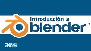 REYES Digital | Tutorial Introducción a Blender