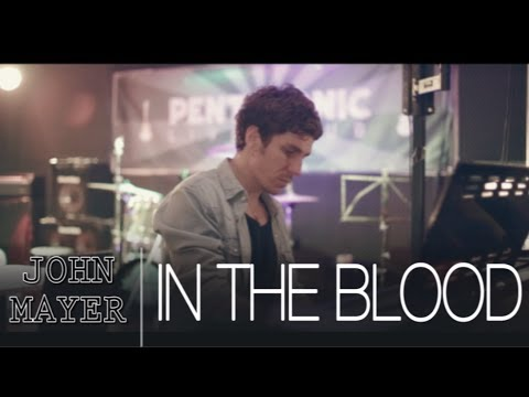 In The Blood - John Mayer (Piano Cover)