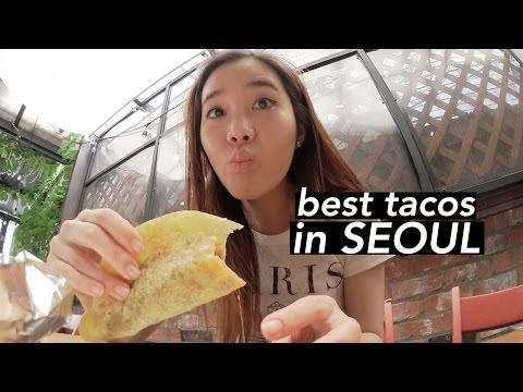 Best Tacos in Seoul & Hanging Out in Hongdae
