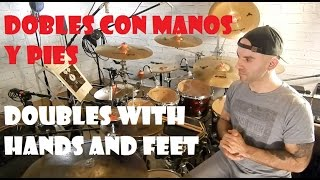 Dobles simultáneos con pies y manos / Doubles with hands and feet simultaneously