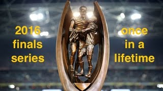 2016 finals series - once in a life time