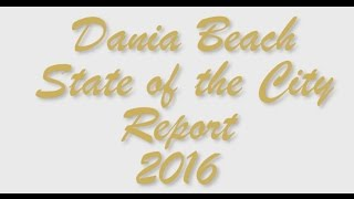 Dania Beach 2016 State of the City Report