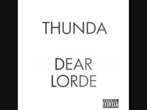 Thunda - Dear Lorde (Full Album) [2015]