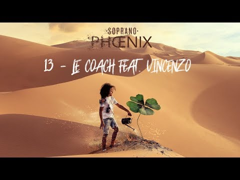 Soprano - Coach Feat Vincenzo (vidéo Explication Titre )