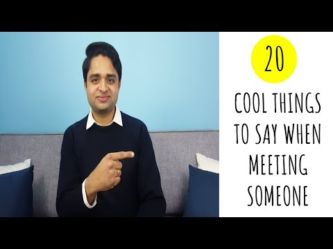 say when meeting a girl