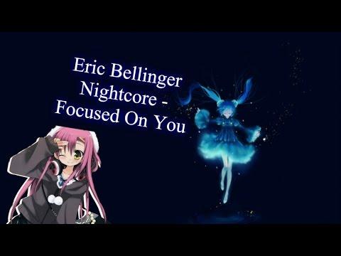 Eric Bellinger Nightcore   Focused On You ♥