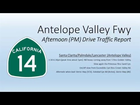 LA Traffic Report: 14 Antelope Valley Freeway PM (Afternoon) Drive