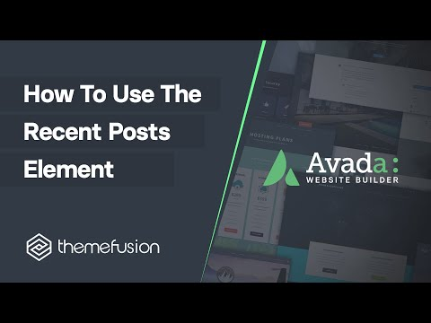 How To Use The Recent Posts Element Video
