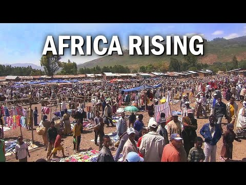 Africa Rising   Documentary   World Affairs   Poverty   Ethiopia   African Economy   Western Aid