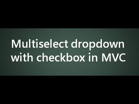 multiselect dropdown with checkbox in mvc