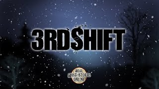 3rd Shift | Ghost Stories, Paranormal, Supernatural, Hauntings, Horror