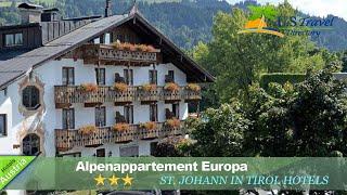 Alpenappartement Europa - St. Johann in Tirol Hotels, Austria