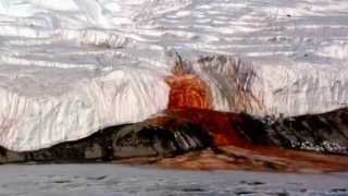 Blood Falls - The Glacier That Bleeds - Source Discovered | Science News