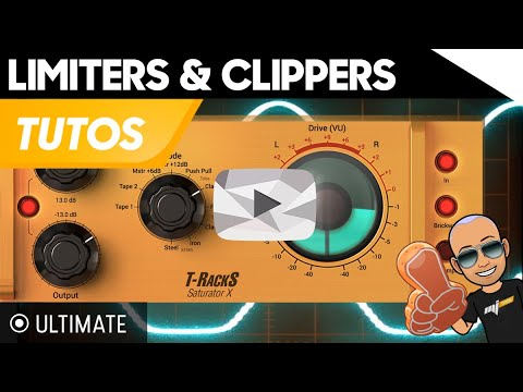 Clippers ULTIMATE - Tuto Mixage Mastering