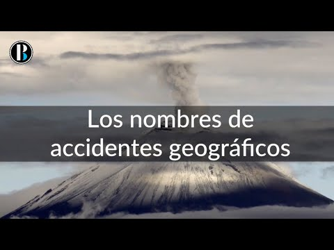 Accidentes geográficos que has escrito mal