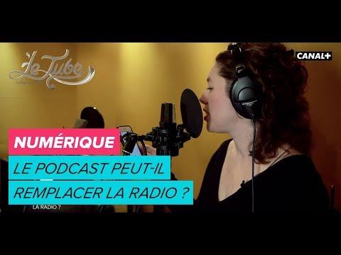 Le  podcast peut-il remplacer la radio ? - Le Tube du 14/04 – CANAL+