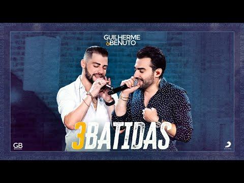 Guilherme & Benuto - 3 Batidas mp3 baixar