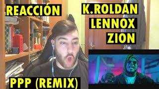 Kevin Roldan, Zion & Lennox - Ppp   ReacciÓn