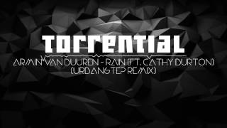 Armin Van Buuren Rain Ft Cathy Burton Urbanstep Remix