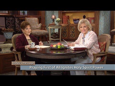 Praying First of All Ignites Holy Spirit Power with Gloria Copeland, Billye Brim (Air Date 7-20-17)