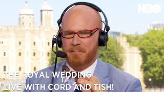 'Fear of Horses'   The Royal Wedding Live with Cord & Tish   HBO