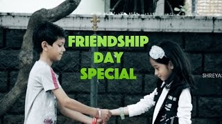 Best Friendship Day Video | Must Watch | Happy Friendship Day | 2016 | Shreyas Media
