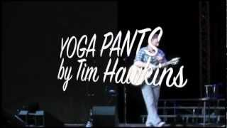 Yoga Pants - Tim Hawkins in Glendale, AZ 11/09/2012