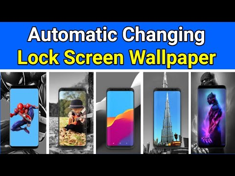 How To Auto Change Lock Screen Wallpaper In Android Mobile