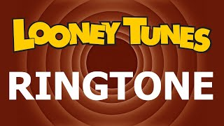 Looney Tunes Theme Ringtone and Alert
