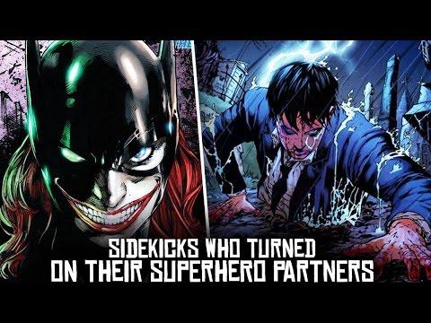 10 Sidekicks Who BETRAYED Their Superhero Partners!