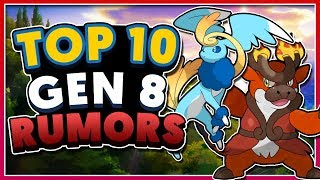 Top 10 Pokémon Gen 8 Rumors!