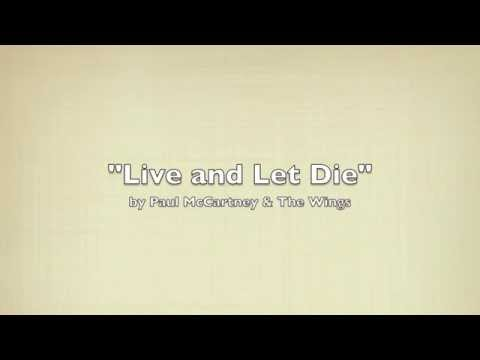 """""""Live and Let Die"""" by Paul McCartney"""