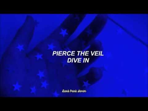 PIERCE THE VEIL - DIVE IN | Sub Español | Traducida al español ♥