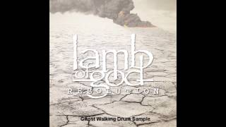 Lamb Of God - Ghost Walking (Drums)