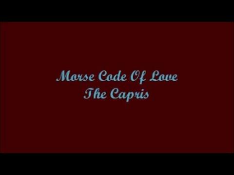 Morse Code Of Love - The Capris (Lyrics)