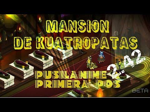 DOFUS I MANSION DE KUATROPATAS PRIMERA POS + PUSILANIME