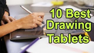 The Top 10 Best Drawing Tablets |To Buy In 2018