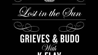 Grieves, Budo & K.Flay - Lost In the Sun