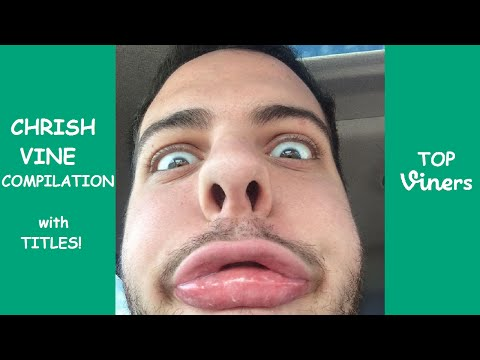 Chrish Vine Compilation with Titles! - BEST Chrish Vines 2015 - Top Viners ✔