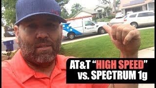 "Who's got the Fastest Internet? AT&T ""High Speed"" internet vs. Spectrum 1g internet."